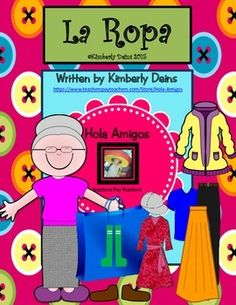 La Ropa - Spanish Clothing.  Book, flash cards, game, worksheets.