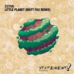 Little Planet (Matt Fax Remix), an album by Estiva, Matt Fax on Spotify Armada Music, Little Planet, Cookies Policy, Album Covers, Planets, Graphics, Charts, Graphic Design, Plants