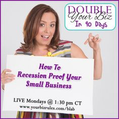 How To Recession Proof Your Small Business http://yourbizrules.com/recession-proof-small-business/  With the current news headlines, social uncertainty and upcoming presidential elections may have you concerned about the future of your #smallbusiness.  Join Dallas Business Coach, Leslie Hassler as she shows you how to recession proof your business. #growthhack #entrepreneurtip #strategy #success