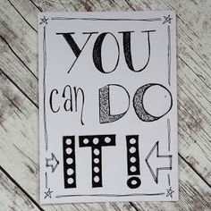 You can do it - handlettering Bullet Journal Quotes, Bullet Journal Ideas Pages, Book Journal, Tabby Kittens For Sale, How To Write Calligraphy, Calligraphy Quotes, Calligraphy Letters, Doodle Quotes, Karten Diy