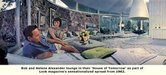 Bob & Helene Alexander in their house of tomorrow living room.   Look Magazine 1962