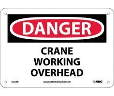 Danger, CRANE WORKING OVERHEAD, 7X10, Rigid Plastic