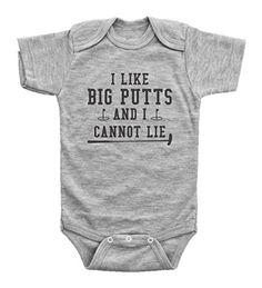 Funny Golf Onesies for Babies / I Like Big Putts and I Ca... https://www.amazon.com/dp/B074BDV9VP/ref=cm_sw_r_pi_dp_x_bSLFzbK3PZK5B