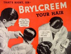same Vintage Advertisements, Ads, Slicked Hair, Brylcreem, Advertising Archives, Slick Hairstyles, Haircuts, Modern, Massage