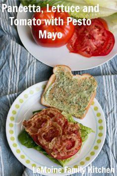 Pancetta, Lettuce and Tomato with Pesto Mayo - LeMoine Family Kitchen