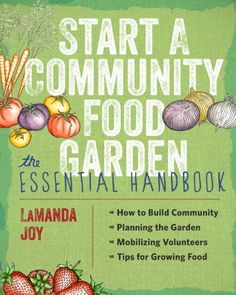 Start a Community Food Garden: The Essential Handbook by LaManda Joy, who founded Chicago's Peterson Garden Project.   Can't wait to read it - it looks like a great resource.   http://www.amazon.com/dp/160469484X/ref=cm_sw_r_pi_dp_DTawub0THK2EM