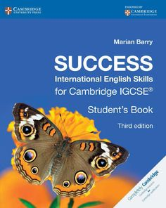 The Success International series offers a practical approach to language learning and support. Success International English Skills for Cambridge IGCSE Stu Cambridge Book, Cambridge Student, Cambridge Igcse, Cambridge University, Learn English Grammar, English Language Arts, Igcse Exam, Persuasive Letter, Kindergarten Workbooks