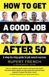 How To Get A Good Job After 50 | Boomers Next Step