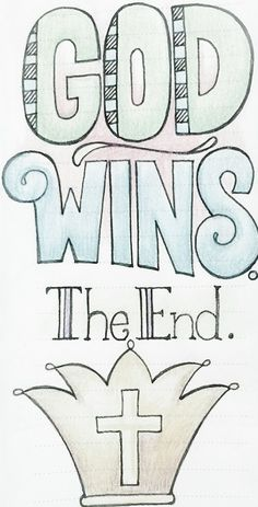 Remember that in the end God will win against the devil! So when things are going wrong in your life pray about it and always ! Remember God is with you and he will win  - Taylor Hicks