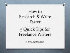 How to Research & Write Faster- 5 Quick Tips for Freelance Writers #writingtips