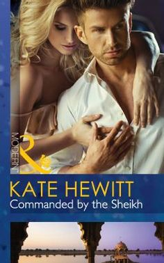 Laste Ned eller Lese På Net Commanded by the Sheikh Bok Gratis PDF/ePub - Kate Hewitt, 'I can't let the public know my bride is missing. I need someone else.' To protect his throne, Sheikh Aziz. Book 1, This Book, Need Someone, The Crown, Romance Novels, Audiobooks, Literature, Fiction, Reading