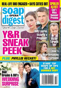 Soap Opera Digest - June 2,2014 : Y&R sneak peek and Billy learns Victoria's Pregnant! and Victor Targets Lan and Chloe's Heartbreaking Farwell and more...