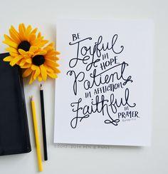 Joyful in Hope, Handlettering, Hand drawn, Bible verse, Romans 12:12, Wall Art, Inspiration, Motivational Quote, 5x7, 8x10, 11x14 Art