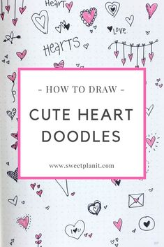 Draw hearts everywhere! Hearts are easy and fun to draw, plus they instantly put you in a good mood! Hundreds of heart doodle ideas you can draw now. Simple Doodles, Cute Doodles, Bullet Journal Ideas Pages, Bullet Journal Inspiration, Doodle Drawings, Easy Drawings, Cute Heart Drawings, Heart Doodle, Doodle Doodle