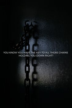 We all hold the key to releasing ourselves from all the pain and negativity this world is constantly trying to chain us to. Amazing Quotes, Great Quotes, Inspirational Quotes, Motivational Quotes, Dark Love Quotes, Strong Quotes, My Life Quotes, Me Quotes, Devil Quotes