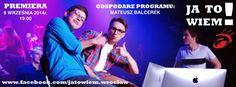 Pierwszy internetowy teleturniej w Polsce - Ja To Wiem!  Już 6 września o godzinie 19:00   więcej na: www.facebook.com/jatowiem.wroclaw oraz www.jatowiem.weebly.com