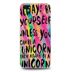 Rainbow Unicorn Quote Samsung Galaxy Edge Plus Case Ipod Touch 6 Cases, Ipod Touch 6th, Iphone 5s Phone Cases, 5s Cases, Unicorn Quotes, Lg G3, Rainbow Unicorn, Samsung Galaxy S6, Unicorns
