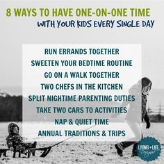 Yes! These are AWESOME!!! 8 Ways to Find One-on-One Time With Each of Your Kids, Every Single day