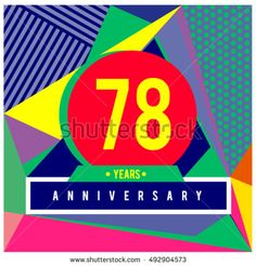 78th years greeting card anniversary with colorful number and frame. logo and icon with Memphis style cover and design template. Pop art style design poster and publication.