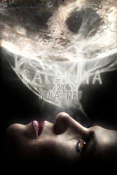 Cover Art for:  Caraluna by NinaFey  Made for @sqsupernova I  Big Versions:  Art I  Art II