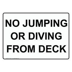 no jumping or diving from deck sign nhe 17832 no swimming diving