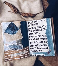 'i see the faces of people, on the brightly lit surface of the sky, they were once so close to me, but we had to depart; without saying a goodbye — faces on the sky // art journal + poetry   // journaling, flatlay, crafts, scrapbooking, diy, notebook, tumblr aesthetics, photography, instagram ideas inspiration, words, passion, quotes, lifestyle creative bloggers,poem by Noor Unnahar //