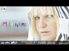 I'm in here- Sia