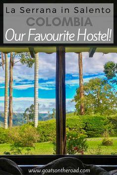 La Serrana in Salento, Colombia: Our Favourite Hostel!