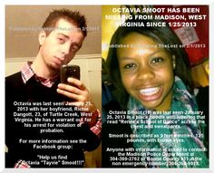 """2/1/2013: Please share to find Octavia """"Tavie"""" Smoot (16) missing from MADISON, WEST VIRGINIA since... pinned with Pinvolve"""