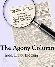 The Agony Column by Earl Derr Biggers - free mystery audiobook (...Bet you can't figure out this one's plot!)