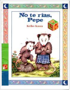 """+5 """"No te rías, Pepe"""" de Keiko Kasza"""