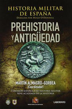 Historia militar de España / dirigida por Hugo O'Donnell y Duque de Estrada