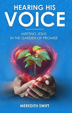 Do you want to hear God's voice? How badly do you want it? Are you willing to put in the time so you are hearing His voice? Do you want to hear God's voice with Anna? Meredith Smith has created an awesome plan which helps you meet Jesus in the garden of promise, His promises …