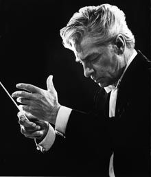 Herbert von Karajan...the great conductor of the Berlin Philharmonic, and who I heard in Vienna in 1978 conducting the Marriage of Figaro.  I stood in line for hours for a ticket.  That night, the great opera house lit up like fireflies with people reading the scores.