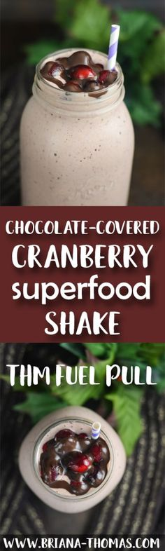 Chocolate-Covered Cranberry Shake - start the year off right with a healthy dose of veggies and glucomannan that will balance your blood sugar and enhance weight loss!  THM Fuel Pull, low carb, low fat, sugar free, gluten/egg/nut free