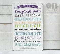 Cartel | Normas de la casa... - comprar online Some Quotes, Best Quotes, Quotes En Espanol, Cute Fonts, Mr Wonderful, Love Home, Diy Frame, Funny Design, Beautiful Words