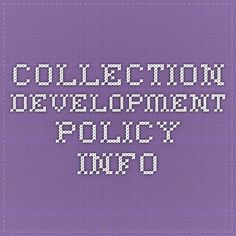 Collection Development Policy Info
