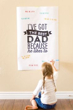 Free printable Father's Day poster - have the kids fill it out. (Or size it down smaller to make it a card.)