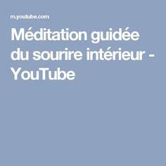 Méditation guidée du sourire intérieur - YouTube