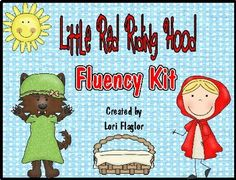 Fluency-  Little Red Riding Hood