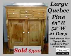 http://robsageauctions.com/auction_images/185/quebec%20pine%20cupboard%20rob-sage-auctions%20nov23-13.jpg