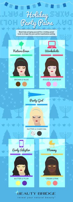 #Holiday Party #Eyeshadow Pairing by Personality Type