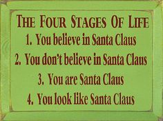 Santa Claus - The Four Stages Of Life.