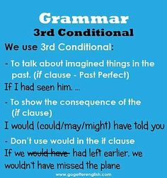 English third conditional -         Repinned by Chesapeake College Adult Ed. We offer free classes on the Eastern Shore of MD to help you earn your GED - H.S. Diploma or Learn English (ESL) .   For GED classes contact Danielle Thomas 410-829-6043 dthomas@chesapeke.edu  For ESL classes contact Karen Luceti - 410-443-1163  Kluceti@chesapeake.edu .  www.chesapeake.edu