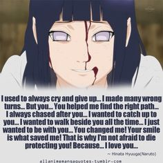 This was the cutest thing ever :3 Hinata Hyuga quote
