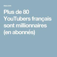 Plus de 80 YouTubers français sont millionnaires (en abonnés)