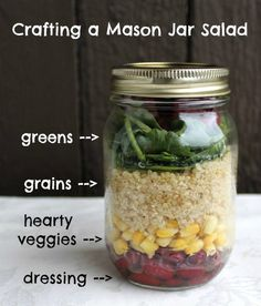 Mason Jar Salads. Careful on the canned ingredients. Look for those without sugar, e.g. goya kidney beans do not