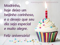 Madrinha, hoje deixo um beijinho carinhoso, e o desejo que seu dia seja especial e muito alegre. Feliz aniversário! (...) https://www.mensagemaniversario.com.br/tenha-um-dia-especial-madrinha/