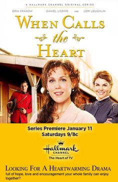 If you missed it yesterday, it's on again today! When Calls The Heart: Canadian West: Christian Film Series - CFDb