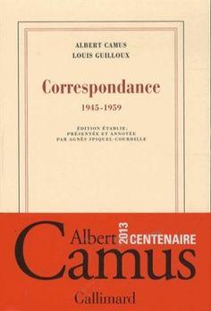 """La correspondance Camus-Guilloux, une histoire d'hommes et d'amitié : Leurs lettres débutent par des """"mon vieux Louis"""" ou """"mon Albert"""". Elles se terminent par des expressions comme """"très affectueusement"""" ou """"ton vieux"""": publiée par Gallimard à l'occasion du centenaire de la naissance d'Albert Camus, sa correspondance avec l'écrivain breton Louis Guilloux témoigne d'une amitié indéfectible..."""